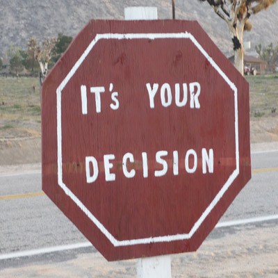 It's your decision!