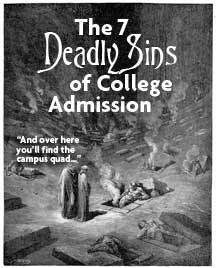 The Seven Deadly Sins of College Admission