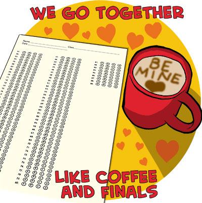 Coffee and finals Valentine