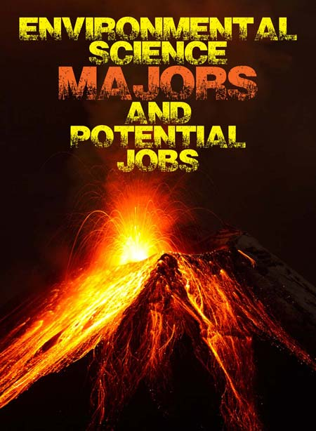 Environmental Science Majors and Potential Jobs