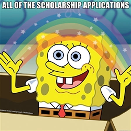 All of the scholarship applications...