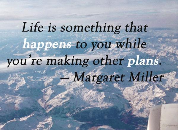 Margaret Miller Quote