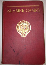 The original summer camps directory, Porter Sargent's 1924 Summer Camps Handbook